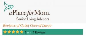 A Place for Mom Cabot Cove of Largo Assisted Living Ratings